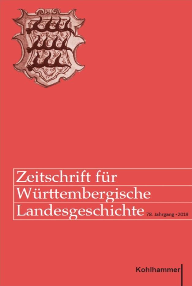 Ansehen Bd. 78 (2019): Zeitschrift für württembergische Landesgeschichte