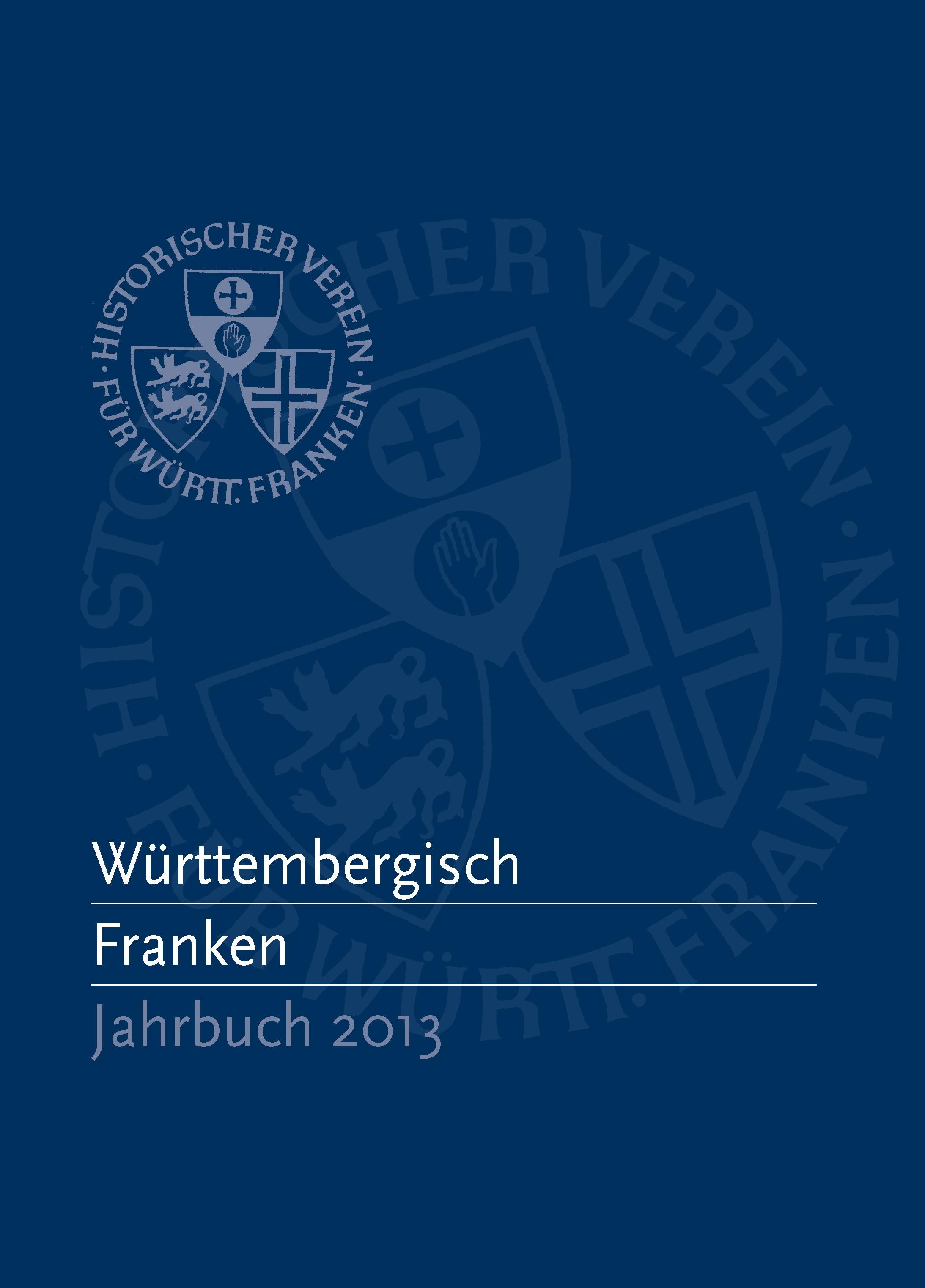 Ansehen Bd. 97 (2013): Württembergisch Franken